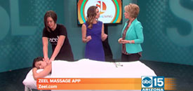 Zeel Massage On Demand in Sonoran Living, ABC 15 Arizona, Zeel Massage App Launching in Phoenix